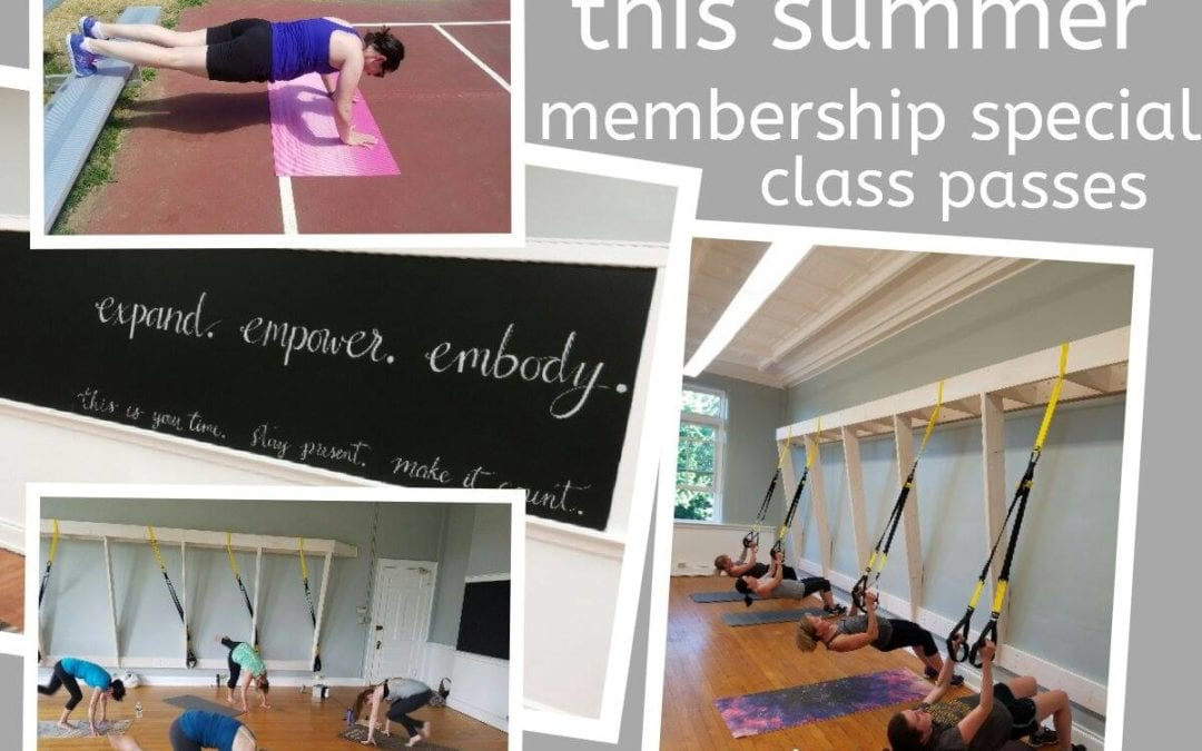 The Summer of YOU!  Monthly Membership Special and Class Passes
